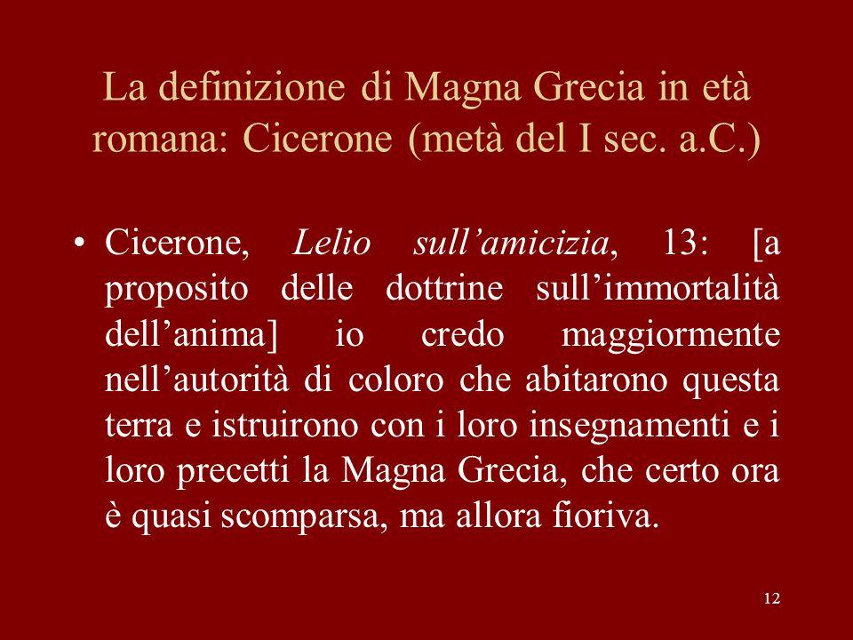 La definizione di Magna Grecia in età romana: Cicerone (metà del I sec