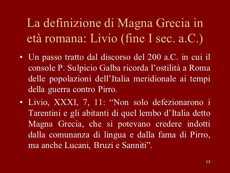 La definizione di Magna Grecia in età romana: Livio (fine I sec. a.C.)