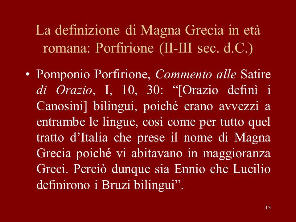 La definizione di Magna Grecia in età romana: Porfirione (II-III sec. d.C.)
