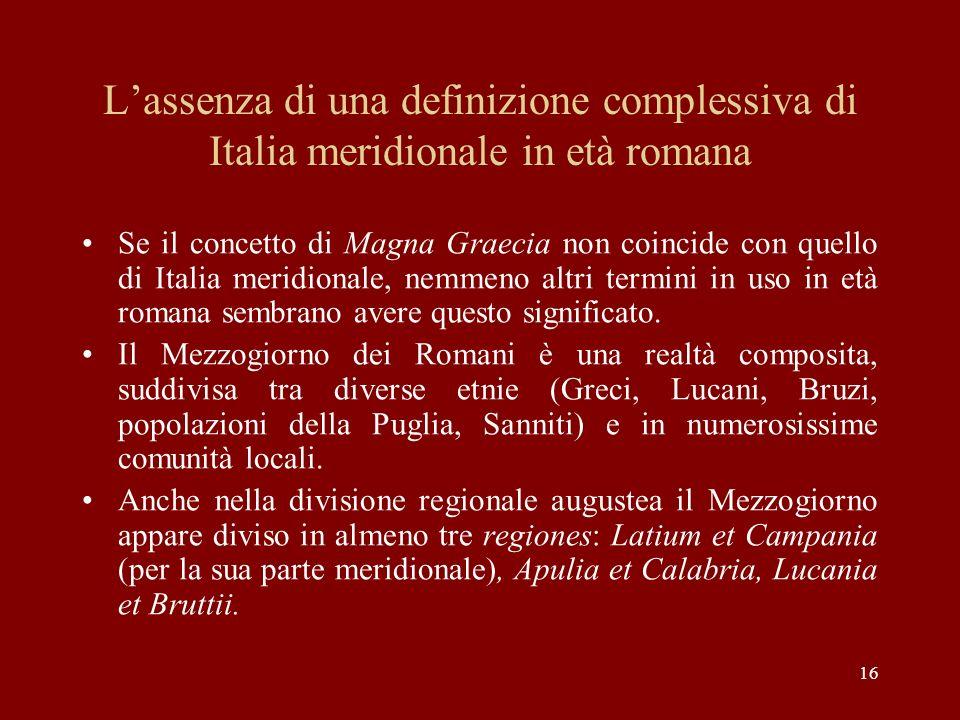 L'assenza di una definizione complessiva di Italia meridionale in età romana