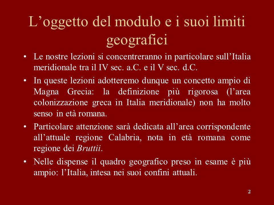 L'oggetto del modulo e i suoi limiti geografici