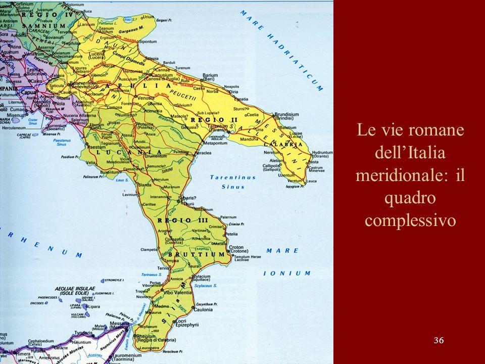 Le vie romane dell'Italia meridionale: il quadro complessivo