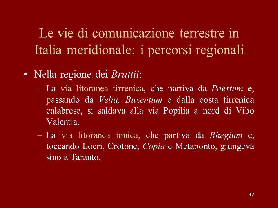Le vie di comunicazione terrestre in Italia meridionale: i percorsi regionali