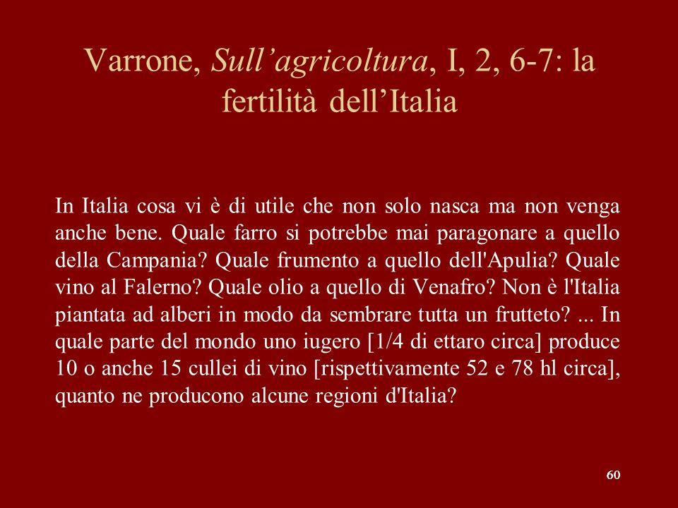 Varrone, Sull'agricoltura, I, 2, 6-7: la fertilità dell'Italia