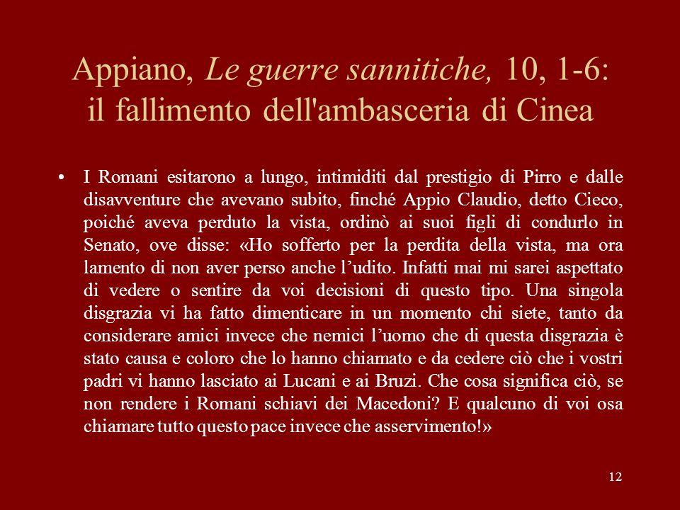 Appiano, Le guerre sannitiche, 10, 1-6: il fallimento dell ambasceria di Cinea