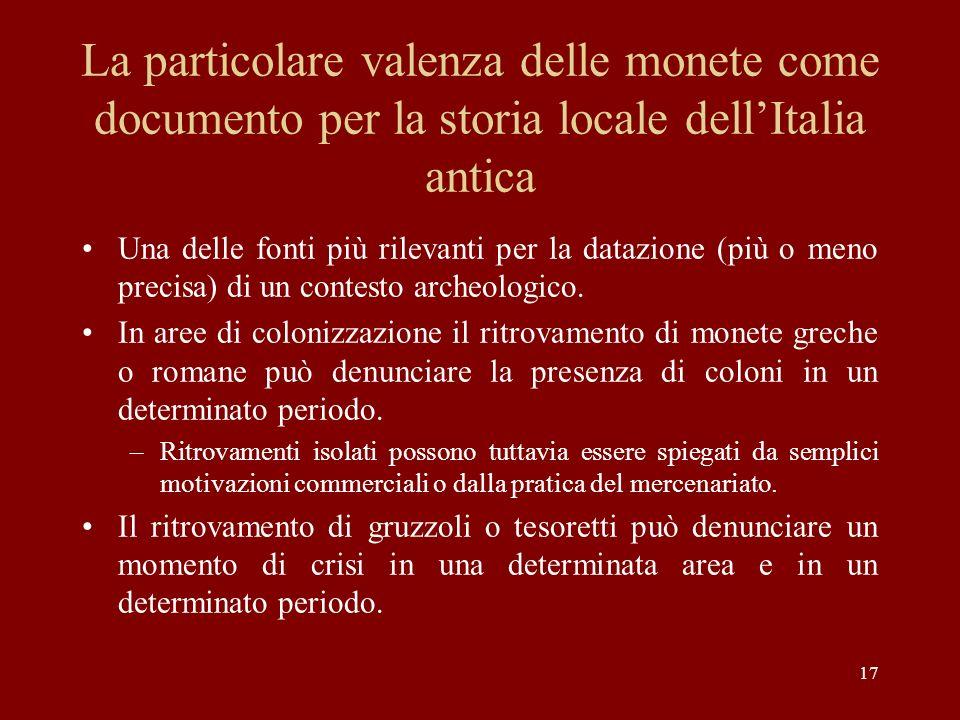 La particolare valenza delle monete come documento per la storia locale dell'Italia antica