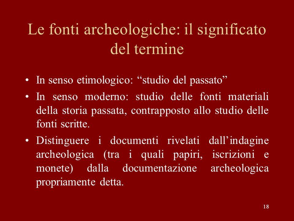 Le fonti archeologiche: il significato del termine