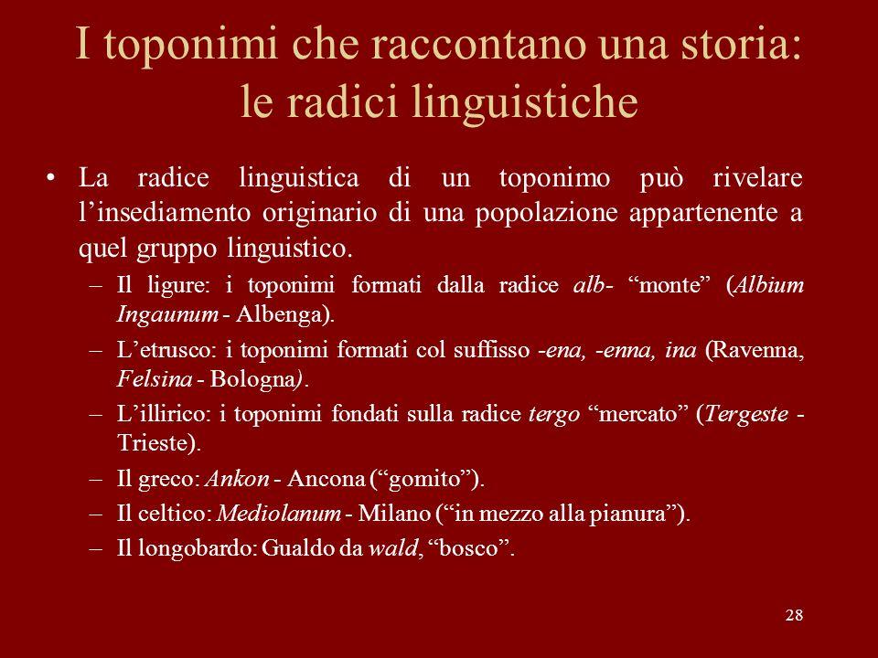 I toponimi che raccontano una storia: le radici linguistiche