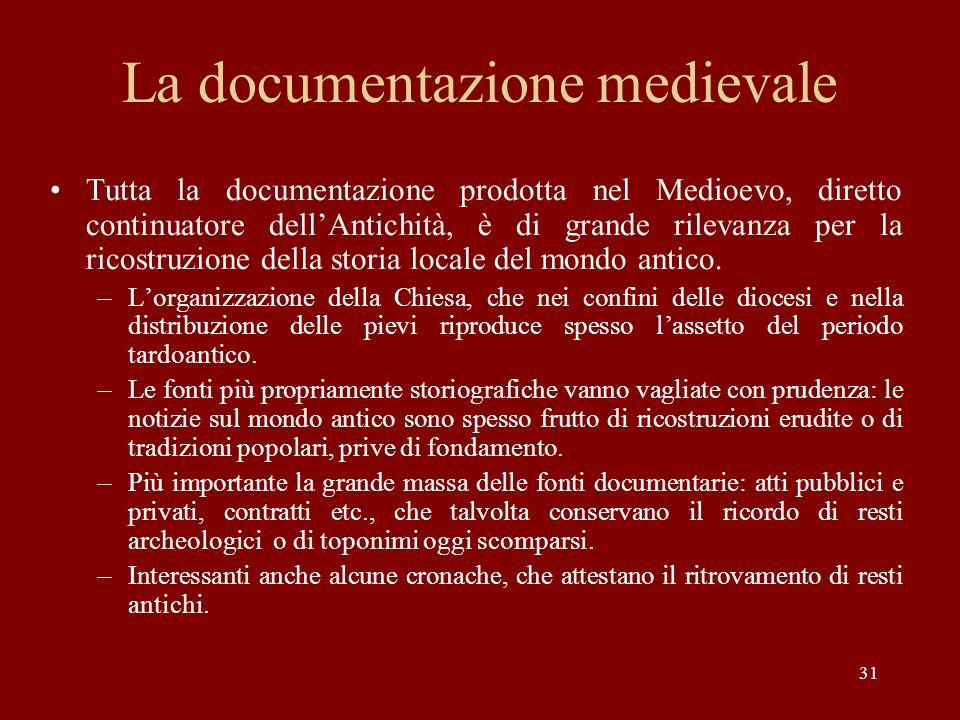 La documentazione medievale
