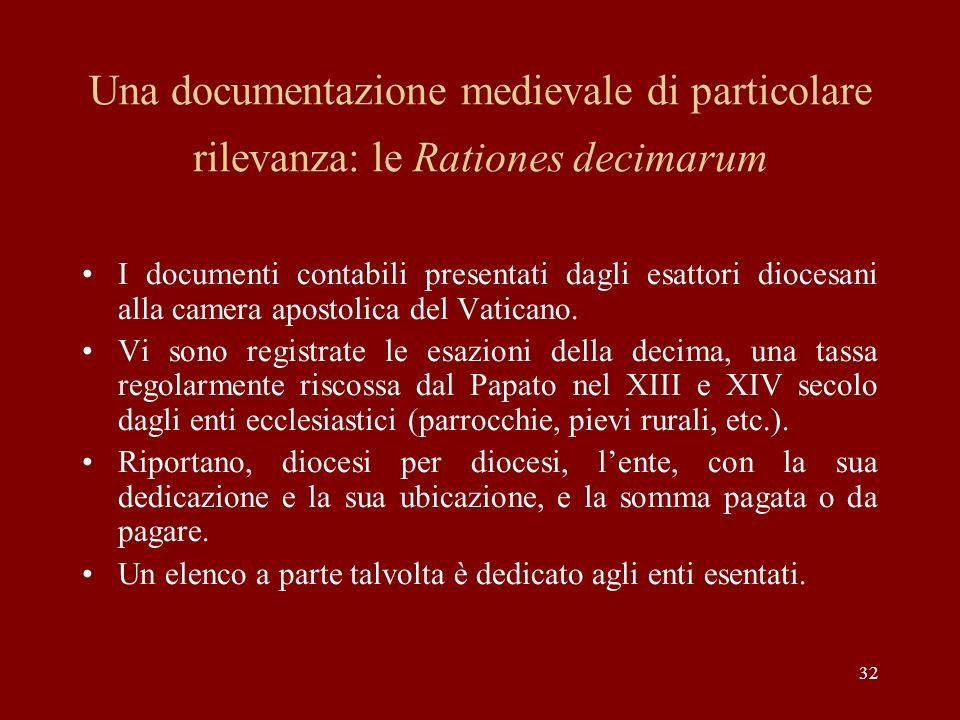 Una documentazione medievale di particolare rilevanza: le Rationes decimarum