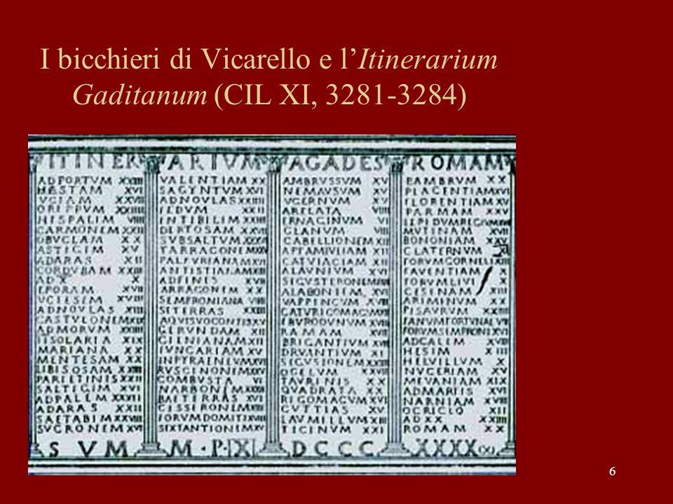 I bicchieri di Vicarello e l'Itinerarium Gaditanum (CIL XI, 3281-3284)