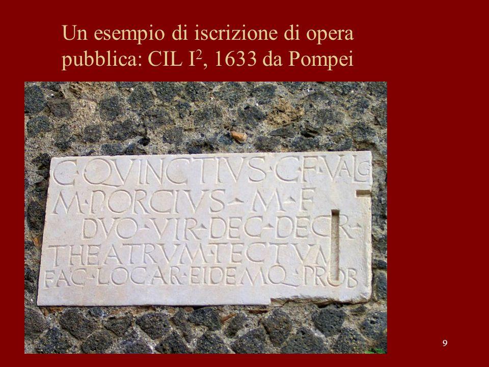 Un esempio di iscrizione di opera pubblica: CIL I2, 1633 da Pompei
