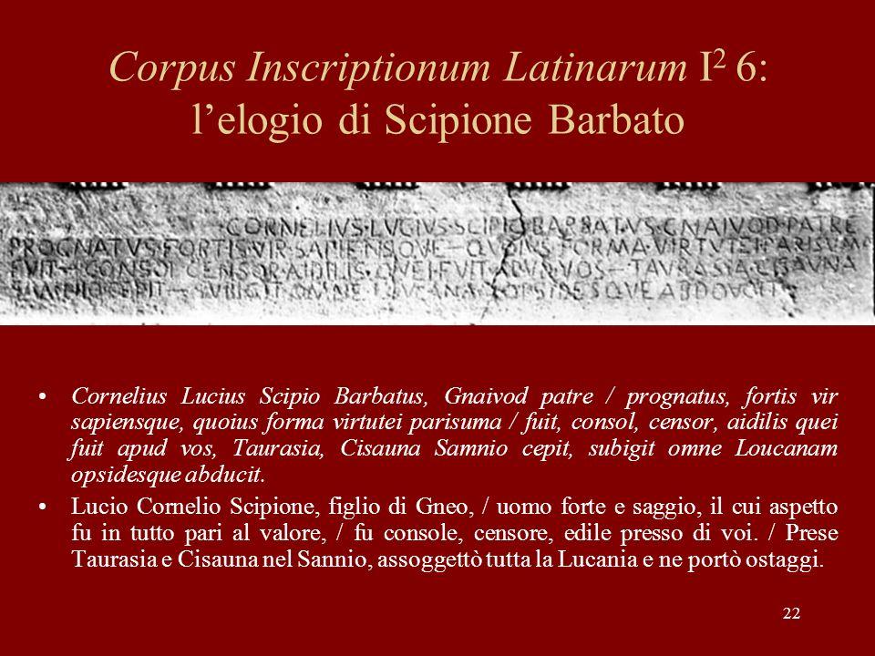 Corpus Inscriptionum Latinarum I2 6: l'elogio di Scipione Barbato