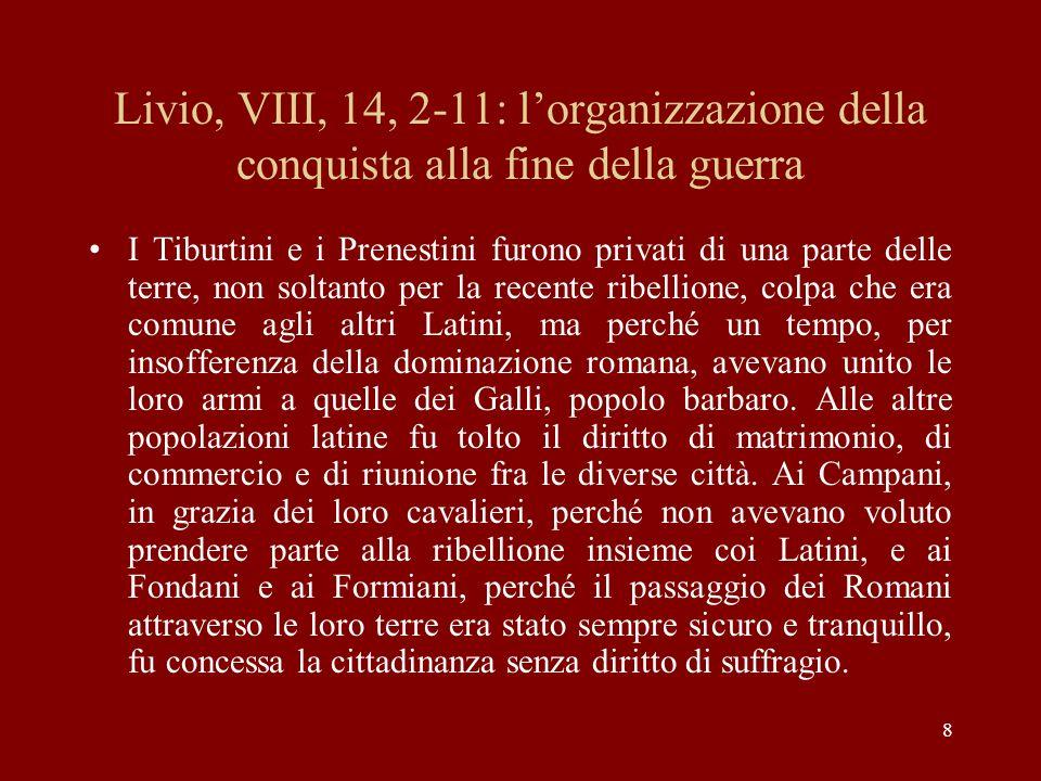 Livio, VIII, 14, 2-11: l'organizzazione della conquista alla fine della guerra