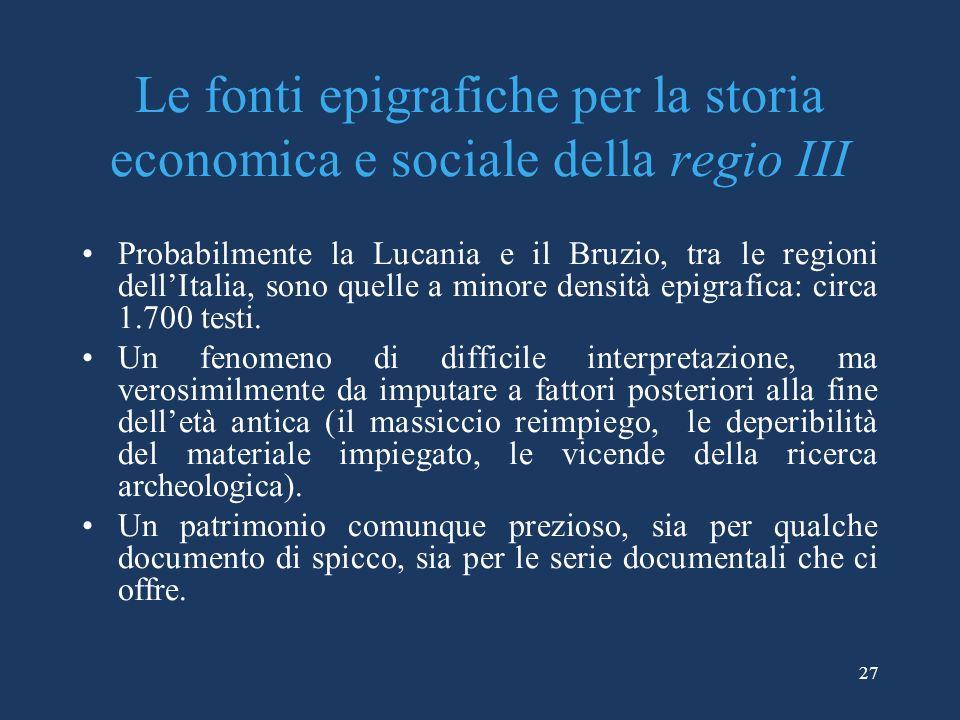 Le fonti epigrafiche per la storia economica e sociale della regio III