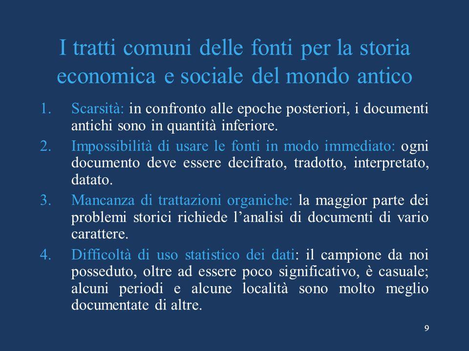 I tratti comuni delle fonti per la storia economica e sociale del mondo antico
