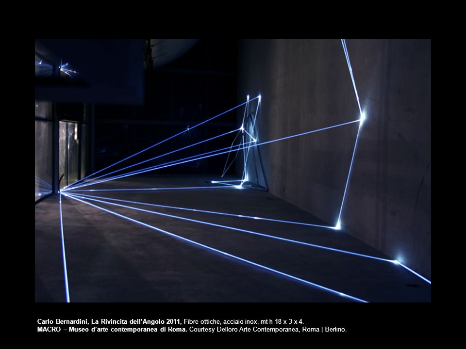 Carlo Bernardini, La Rivincita dell'Angolo 2011, Fibre ottiche, acciaio inox, mt h 18 x 3 x 4.
