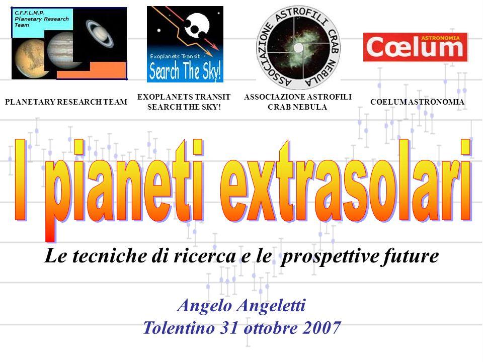 I pianeti extrasolari Le tecniche di ricerca e le prospettive future