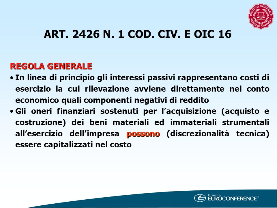 ART. 2426 N. 1 COD. CIV. E OIC 16 REGOLA GENERALE