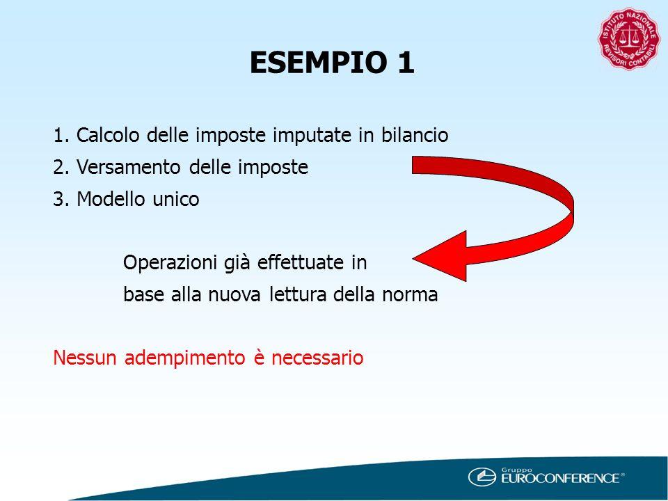ESEMPIO 1 1. Calcolo delle imposte imputate in bilancio