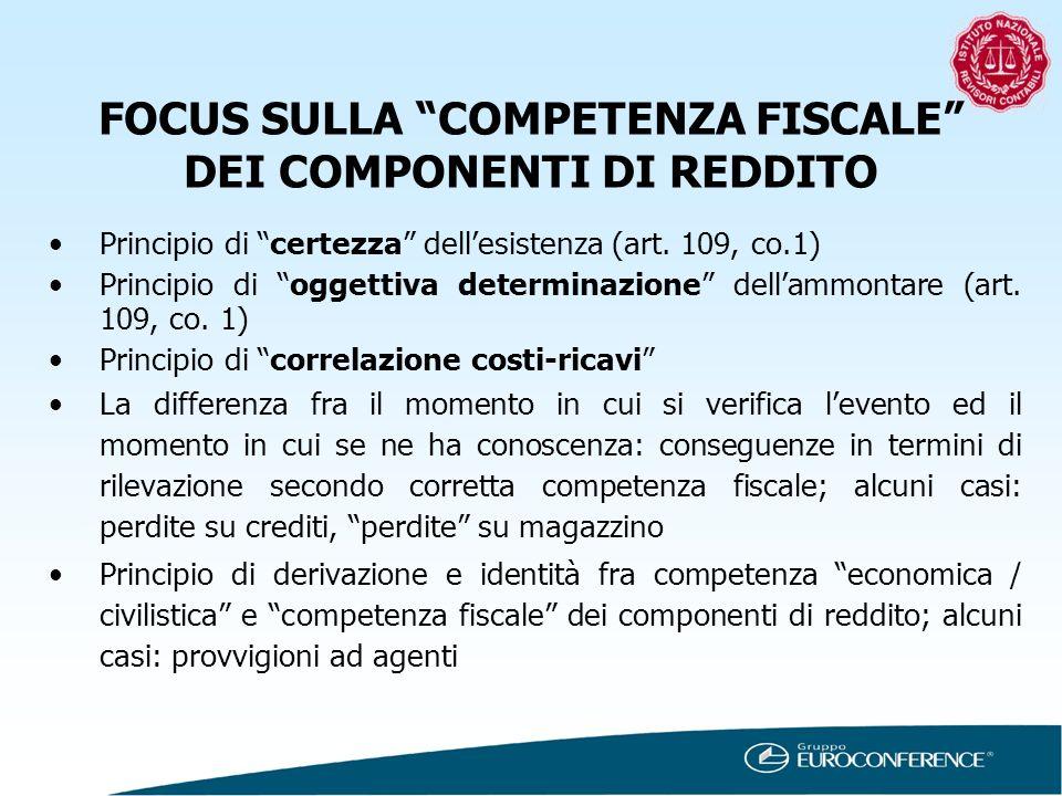 FOCUS SULLA COMPETENZA FISCALE DEI COMPONENTI DI REDDITO