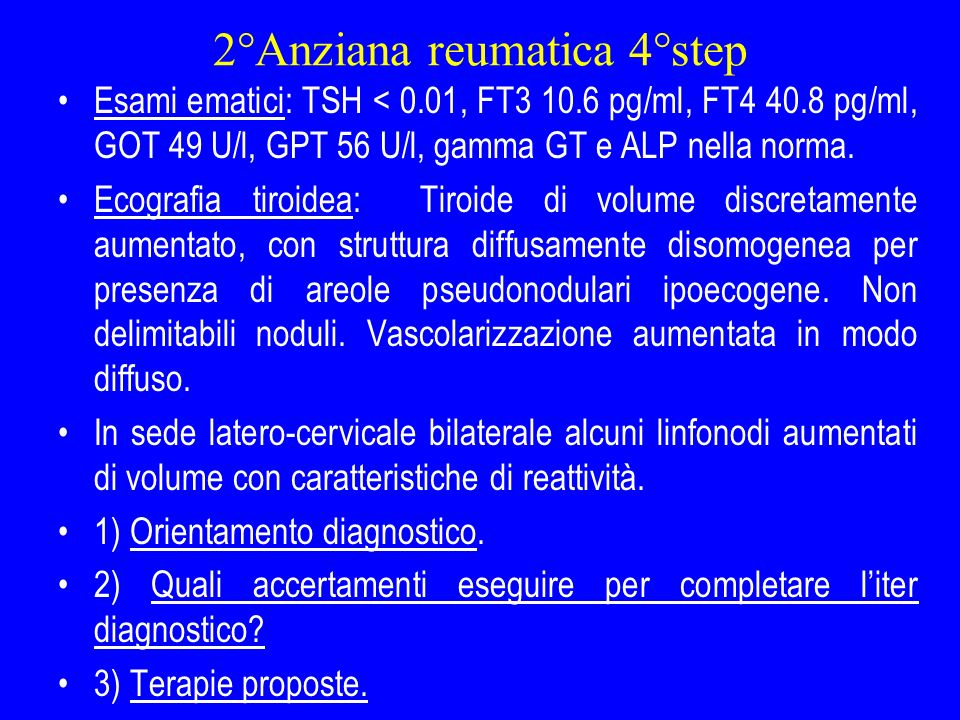 2°Anziana reumatica 4°step