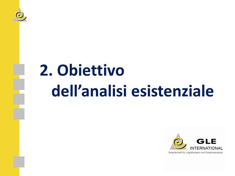 2. Obiettivo dell'analisi esistenziale