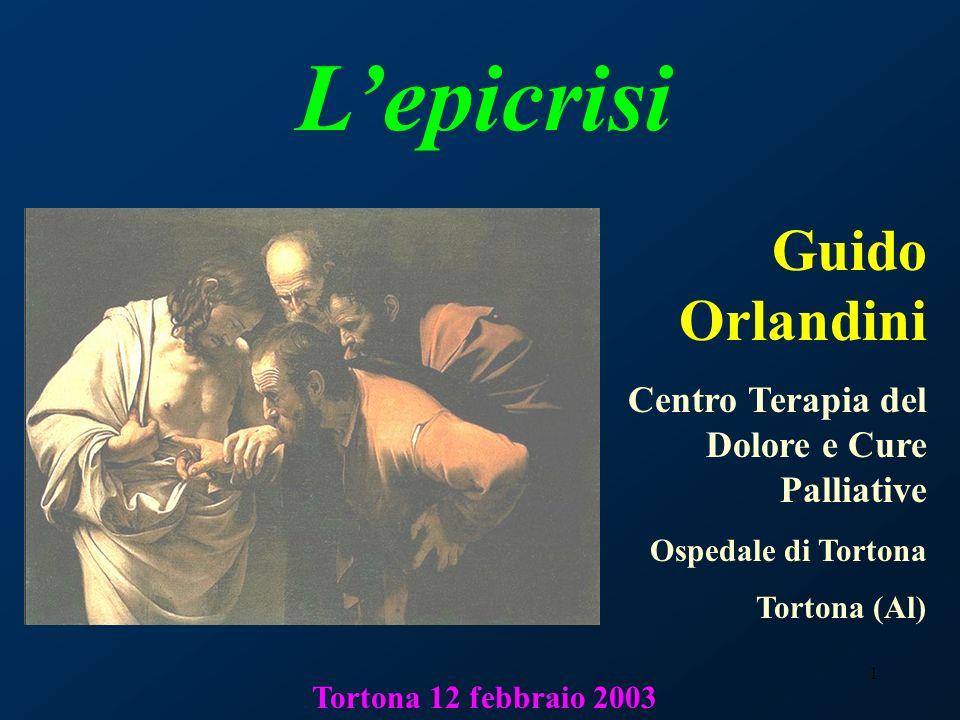 L'epicrisi Guido Orlandini Centro Terapia del Dolore e Cure Palliative