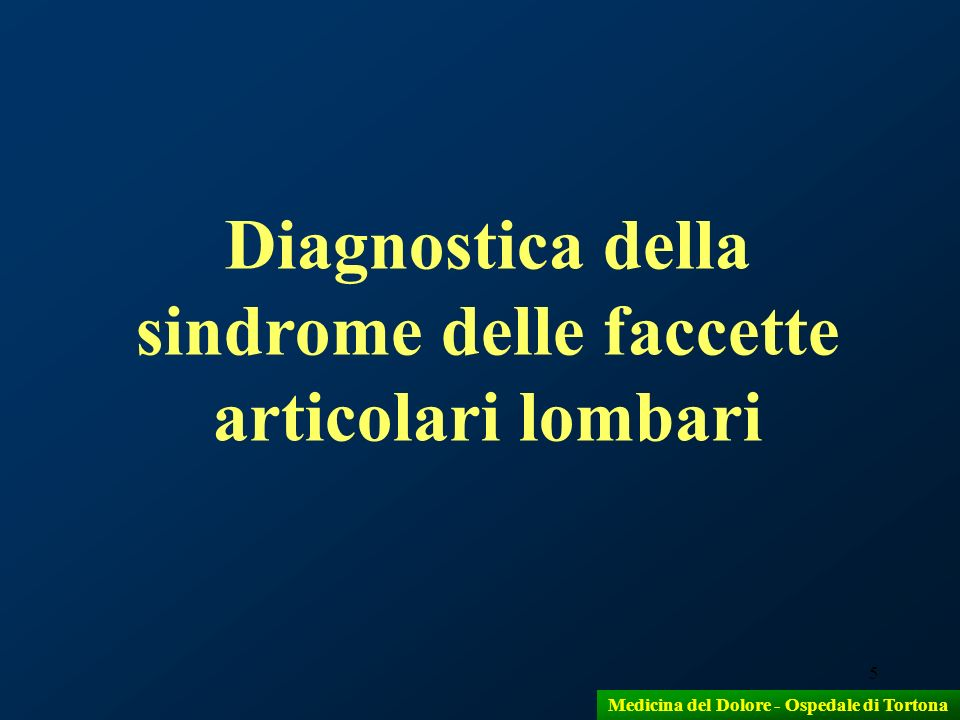 Diagnostica della sindrome delle faccette articolari lombari