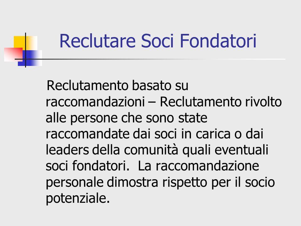 Reclutare Soci Fondatori