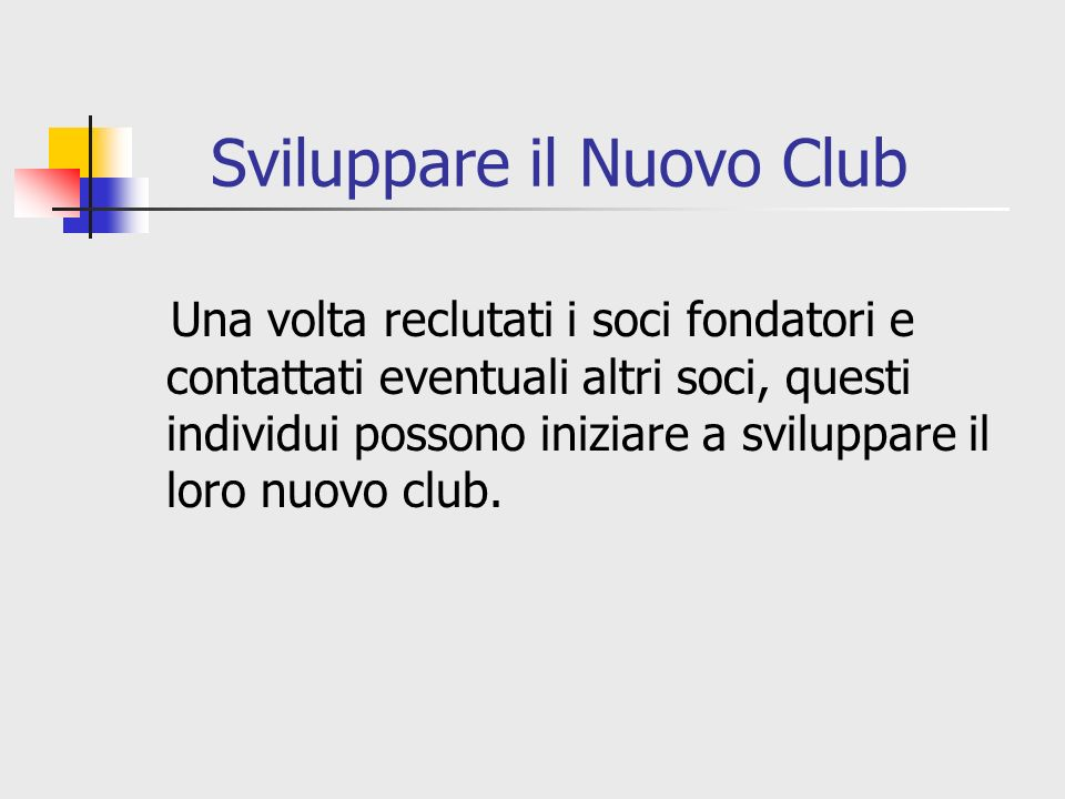 Sviluppare il Nuovo Club