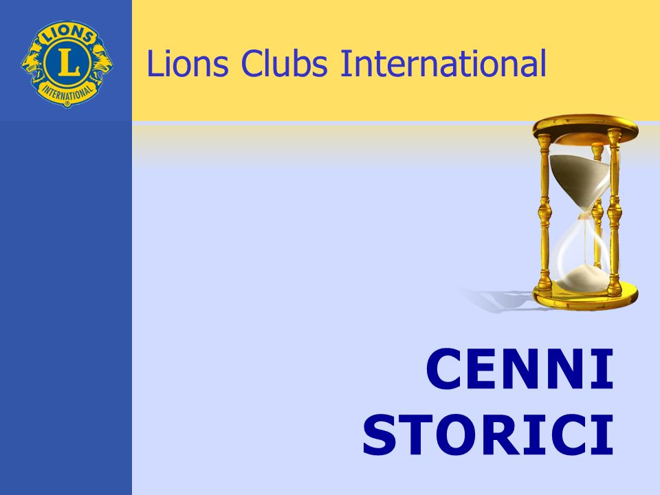 CENNI STORICI Lions Clubs International