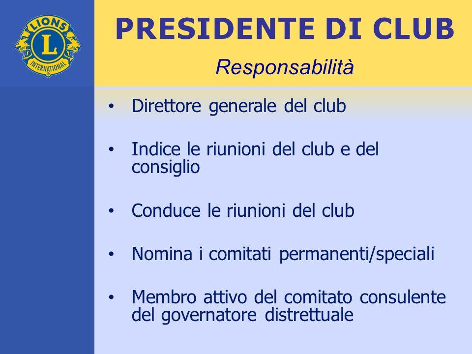 PRESIDENTE DI CLUB Responsabilità Direttore generale del club