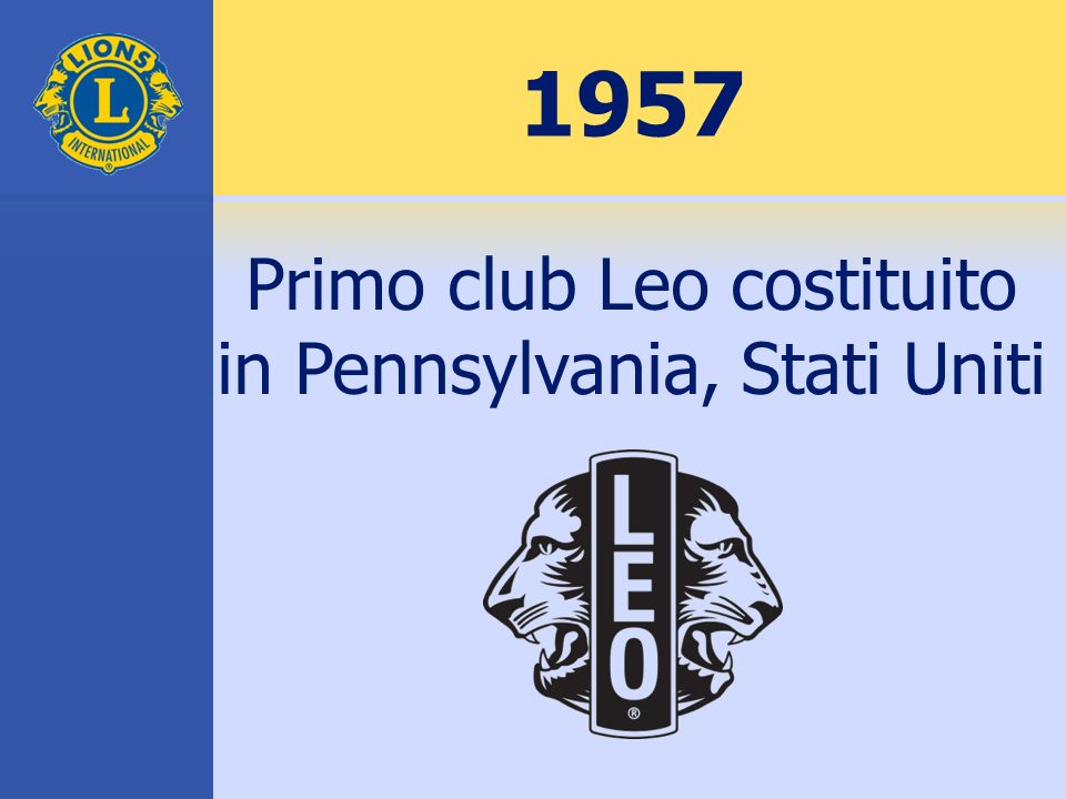 1957 Primo club Leo costituito in Pennsylvania, Stati Uniti