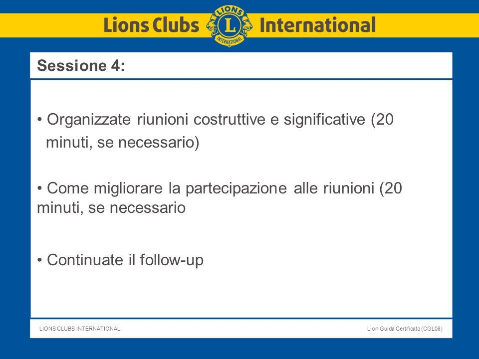 Sessione 4: Organizzate riunioni costruttive e significative (20. minuti, se necessario)