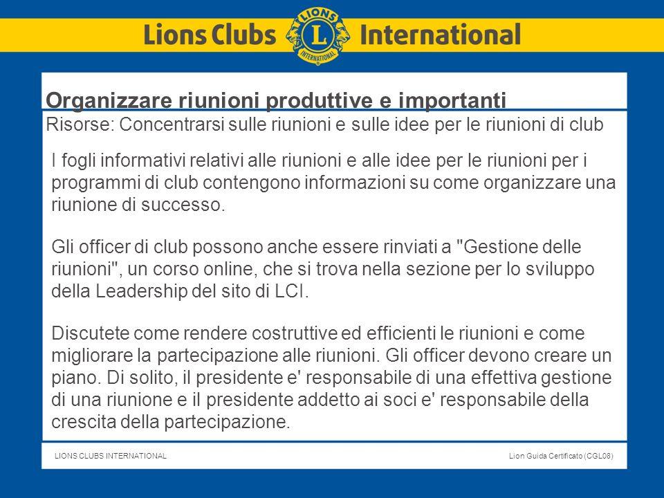 Organizzare riunioni produttive e importanti Risorse: Concentrarsi sulle riunioni e sulle idee per le riunioni di club