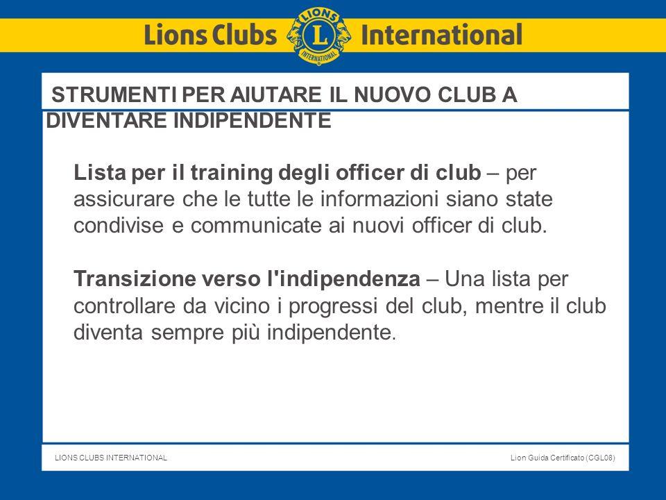 STRUMENTI PER AIUTARE IL NUOVO CLUB A DIVENTARE INDIPENDENTE