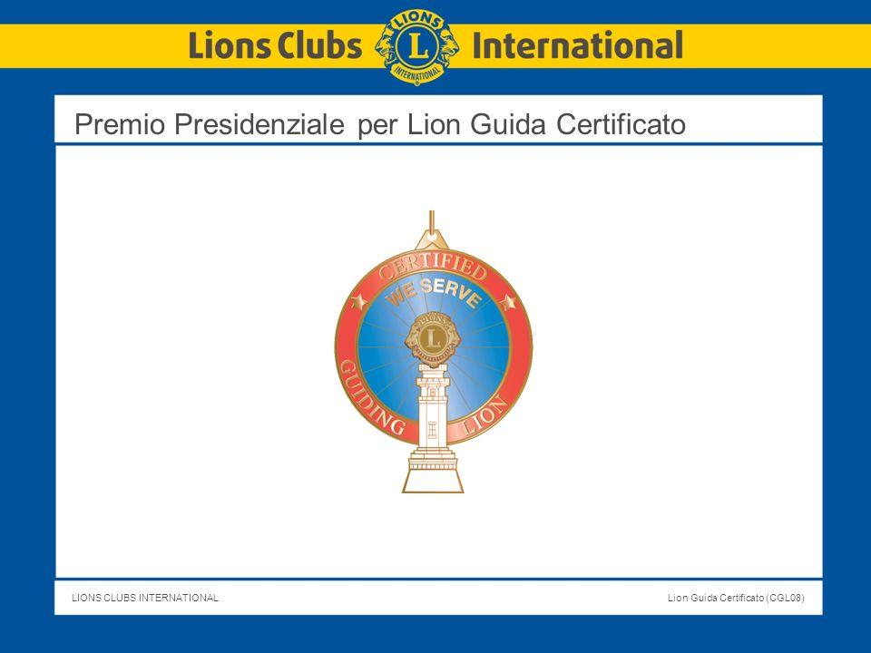 Premio Presidenziale per Lion Guida Certificato