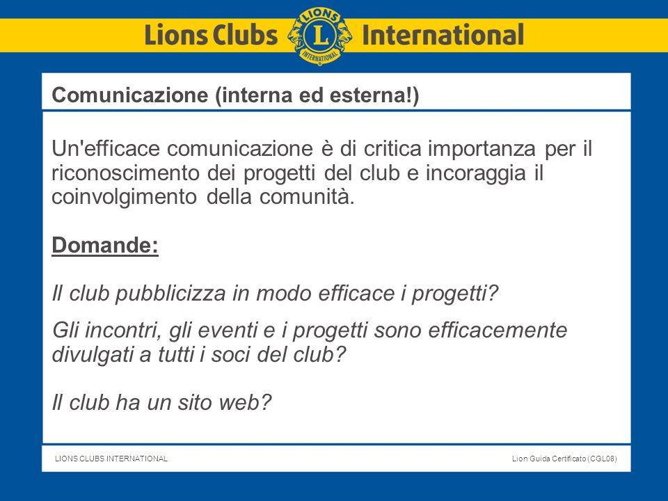 Il club pubblicizza in modo efficace i progetti