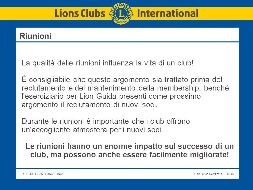 Riunioni La qualità delle riunioni influenza la vita di un club!