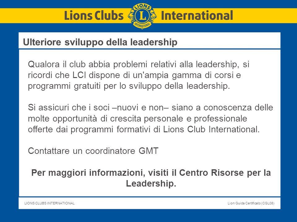Per maggiori informazioni, visiti il Centro Risorse per la Leadership.