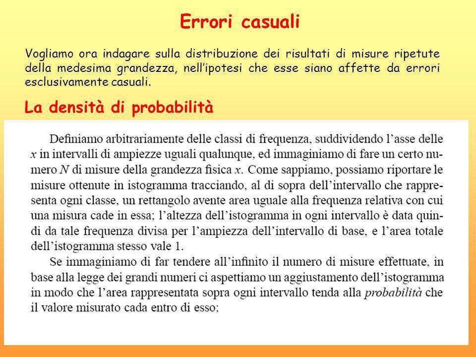 Errori casuali La densità di probabilità
