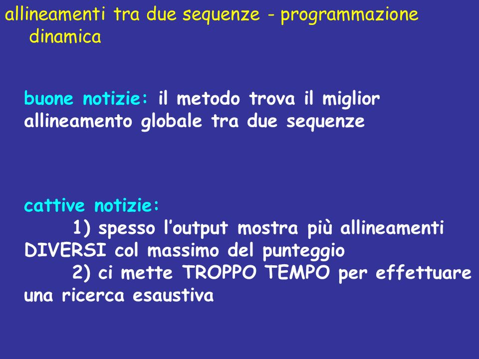 allineamenti tra due sequenze - programmazione dinamica