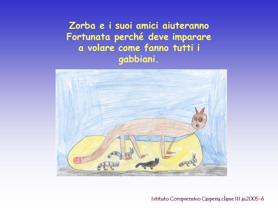 Zorba e i suoi amici aiuteranno Fortunata perché deve imparare a volare come fanno tutti i gabbiani.