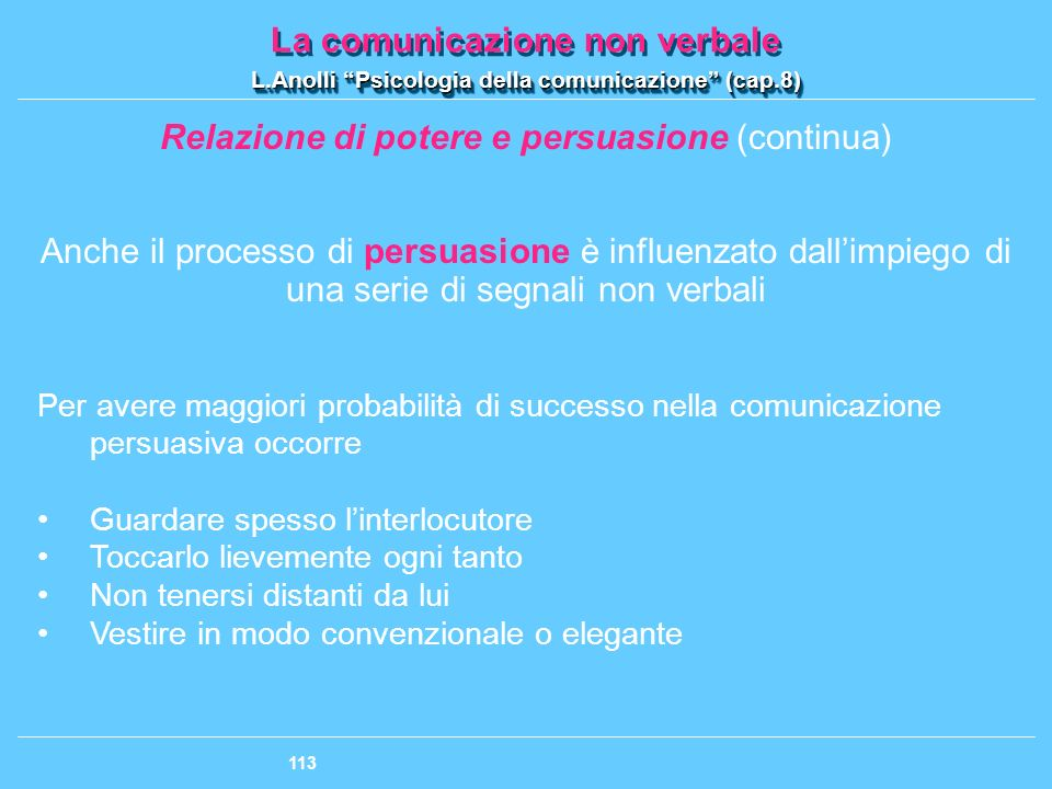 Relazione di potere e persuasione (continua)