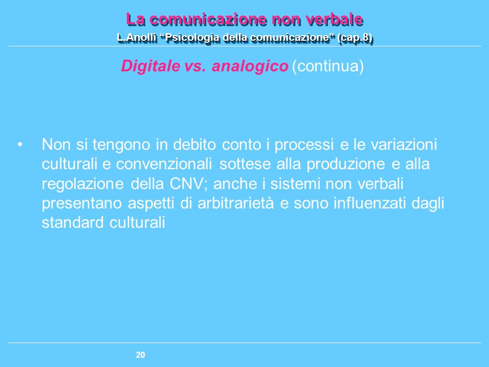 Digitale vs. analogico (continua)