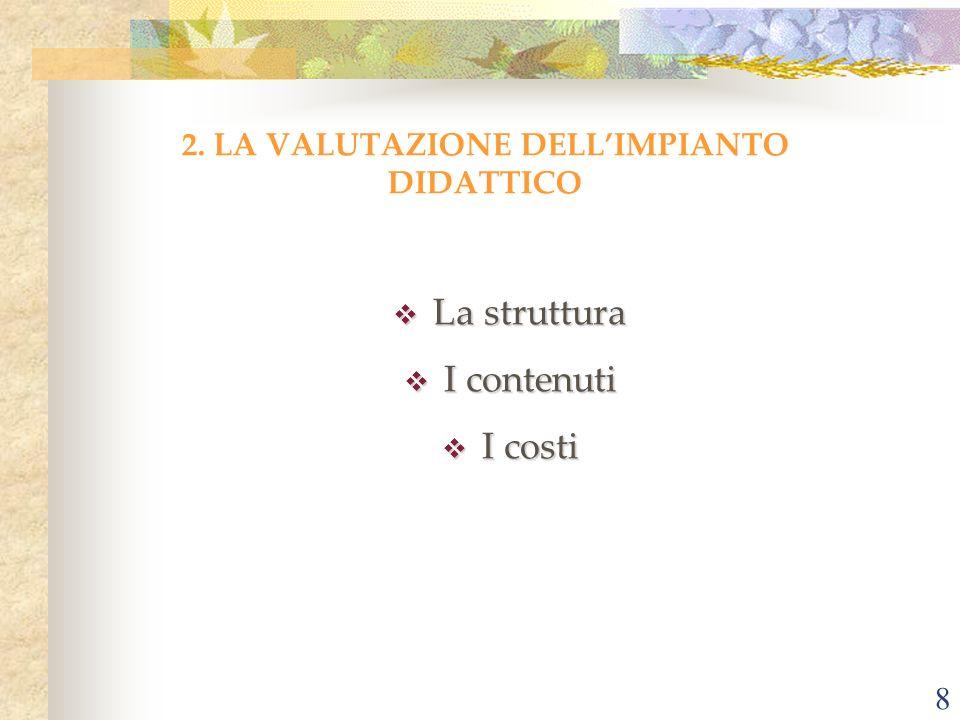 2. LA VALUTAZIONE DELL'IMPIANTO DIDATTICO