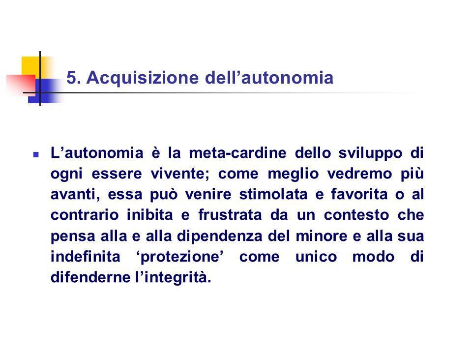 5. Acquisizione dell'autonomia