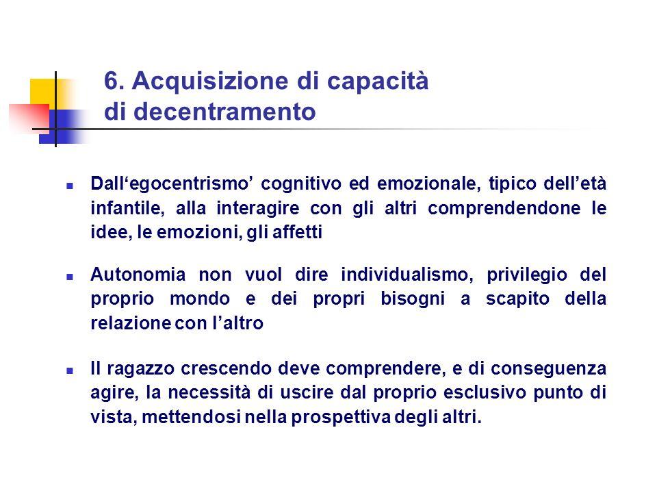 6. Acquisizione di capacità di decentramento