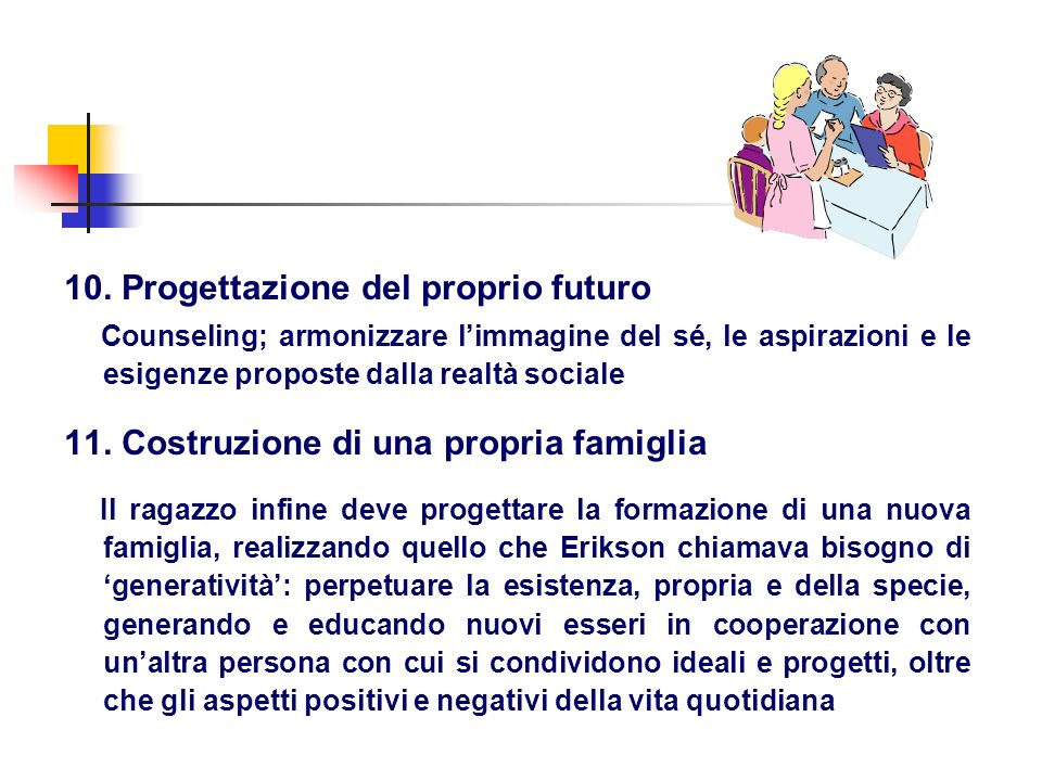 10. Progettazione del proprio futuro
